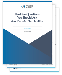 The Five Questions You Should Ask Your Benefit Plan Auditor